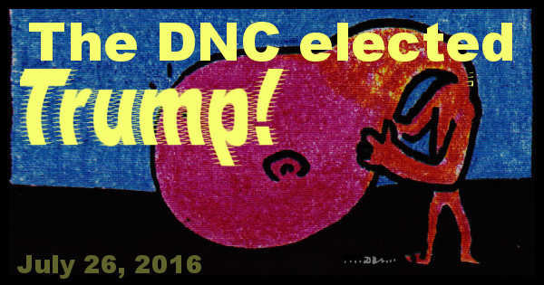 The Deed is Done: The DNC bosses have elected Trump for President | Beanstock's World